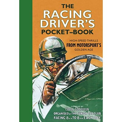 The Racing Driver's Pocket-Book by Goodwin, Colin Book The Cheap Fast Free Post