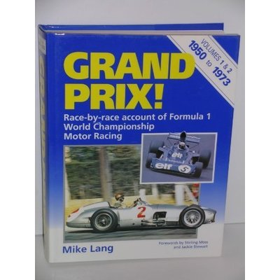 Grand Prix: v. 1 & 2 in 1v. : 1950-72: Race by Race Account of Formula 1 World C