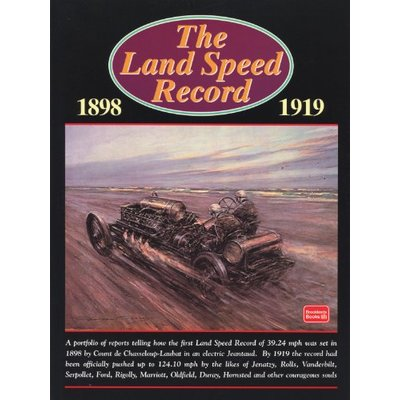 The Land Speed Record, 1898-1919 (Brooklands Books Road Test Series)