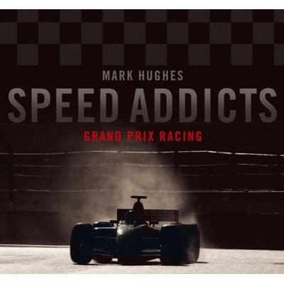 Speed Addicts by Hughes, Mark Hardback Book The Cheap Fast Free Post