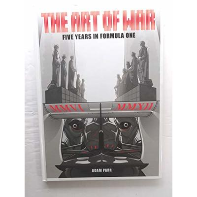 The Art of War – Five Years in Formula One, Adam Parr, Used; Good Book