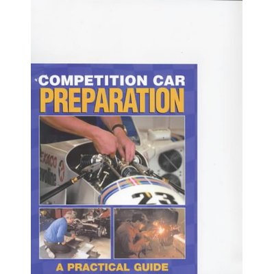 Competition Car Preparation: A Practical Guide