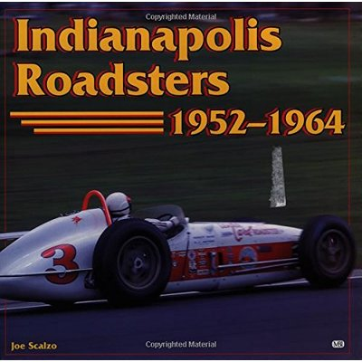 Indianapolis Roadsters, 1952-64