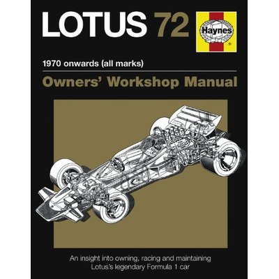 Lotus 72 Owners' Manual: An insight into the design, engineer… by Ian Wagstaff
