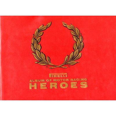 Pirelli Album of Motor Racing Heroes,John Surtees