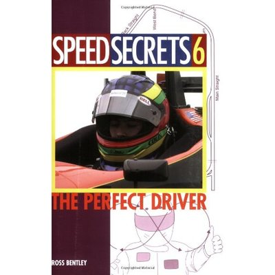 Speed Secrets: The Perfect Driver: 6 (Speed Secrets 6)