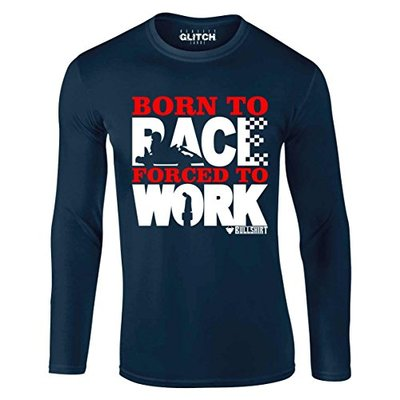 Born to Race (Karting) Forced to Work Long Sleeve T-Shirt Funny Go-Kart Racing