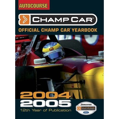 The Autocourse Official Champ Car Yearbook 2004-2005