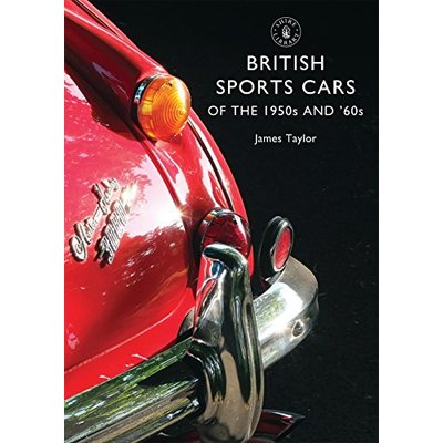 British Sports Cars of the 1950s and '60s: 801 (Shire Library)