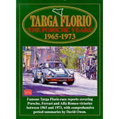 Targa Florio The Porsche Years 1965-1973: Racing: Porsche Years, 1965-73 (Racing S.)