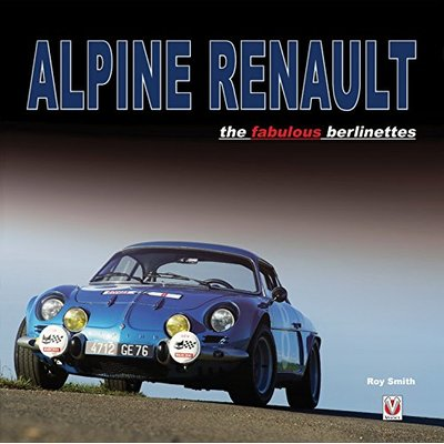 Alpine Renault: – the fabulous berlinettes