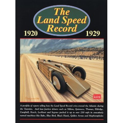 The Land Speed Record, 1920-1929 (Brooklands Books Road Test Series)