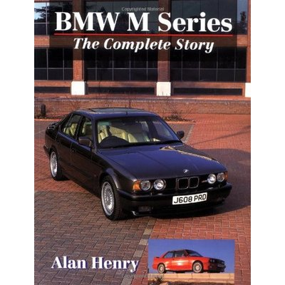 BMW M-Series: The Complete Story (Crowood AutoClassic S.)