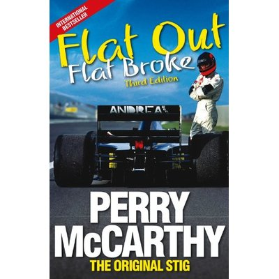 Flat Out, Flat Broke: Formula 1 the hard way! (3rd edition)