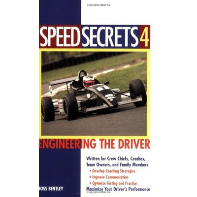 Speed Secrets : Engineering the Driver by Ross Bentley (Paperback, 2005)