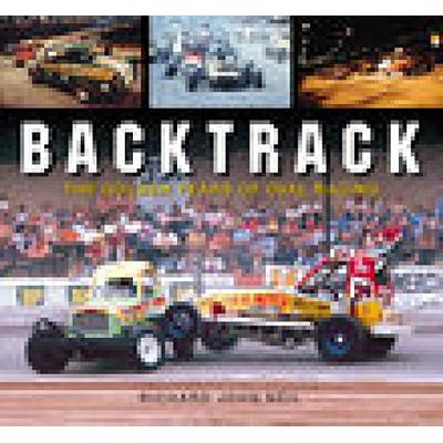 Backtrack: The Golden Years of Oval Racing