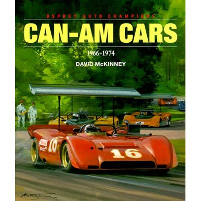 Can-Am Cars, 1966-74 (Osprey Auto Champions S.)