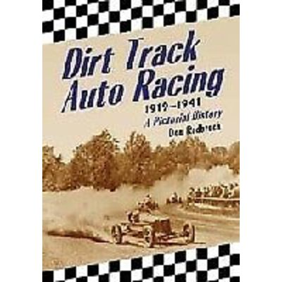 Dirt Track Auto Racing, 1919-1941, Don Radbruch