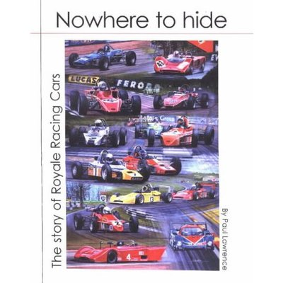 Nowhere to Hide: The story of Royale Racing cars