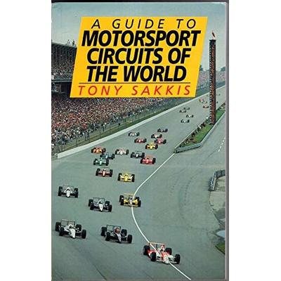 A Guide to the Motorsport Circuits of the World
