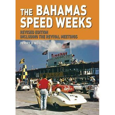 Bahamas Speed Weeks : Including the Revival Meetings, Hardcover by O'Neil, Te…